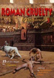 Roman cruelty and decadance 3 by Damian