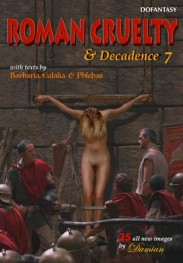 Roman Cruelty & Decadence #7  by Damian
