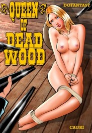 The Queen of Deadwood by Cagri