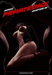 Private Dick part 3 by Hawke