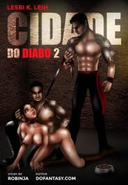 Cidade Do Diabo part 2- Lesbi K Leih
